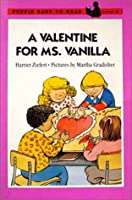 A Valentine for Ms. Vanilla: Level 2 (Easy-to-Read, Puffin)