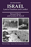 Israel: Land Of Tradition And Conflict, Second Edition (Westview Profiles/Nations of the Contemporary Middle East)