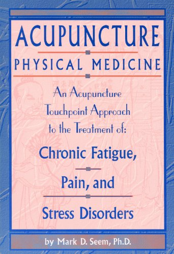 Download Acupuncture Physical Medicine 1891845136