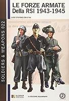 Le Forze Armate Della RSI 1943-1945: 2a Edizione Aggiornata