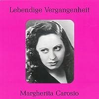 Legendary Voices: Margherita Carosio