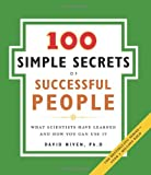 The 100 Simple Secrets of Successful People: What Scientists Have Learned and How You Can Use It (English Edition)