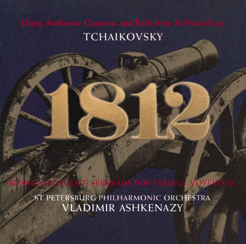 Tchaikovsky: 1812 Overture; Serenade for Strings; Romeo & Juliet Overture etc.