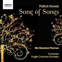 Patrick Hawes: Song of Songs by Elin Manahan Thomas (2009-06-30)