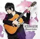押尾コータロー<br />KTRxGTR(初回生産限定盤)(DVD付)
