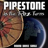 As the Rez Turns-Round Dance Songs