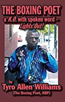The Boxing Poet: A K.O. with Spoken Word - Lights Out!