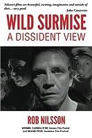Wild Surmise: A Dissident View