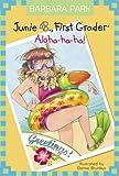 Junie B., First Grader: Aloha-ha-ha! (A Stepping Stone Book(TM))