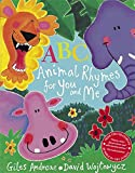 ABC Animal Rhymes for You and Me. Giles Andreae