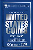 Handbook of United States Coins 2018: Official Blue Book of United States Coins (Handbook of United States Coins (Cloth))