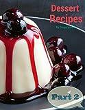 グレゴリー Dessert Recipes By Gregory Blank Part 2 (English Edition)
