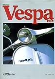 PIAGGIO Vespa FILE. (BBC BOOKS)