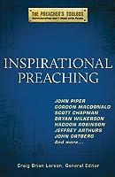 Inspirational Preaching (Preacher's Toolbox)