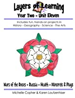 Wars of the Roses, Russia, Health, Minstrels & Plays (Layers of Learning Year Two)