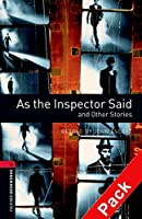 As the Inspector Said and Other Stories (Oxford Bookworms Library)CD Pack