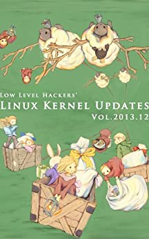 [Yuryu]のLinux Kernel Updates Vol.2013.12