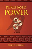Purchased Power: A Novel