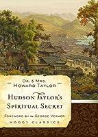 Hudson Taylor's Spiritual Secret (Moody Classics)