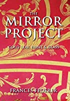 The Mirror Project: Gold Leaf Paint & Glass[NON-US FORMAT PAL] [並行輸入品]