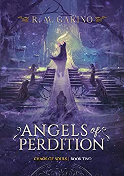 [Garino, R.M.]のAngels of Perdition (Chaos of Souls Book 2) (English Edition)
