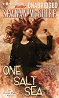 One Salt Sea: Library Edition (October Daye)