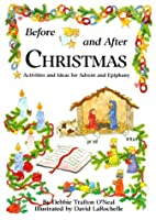 Before and After Christmas: Activities for Advent and Ephiphany