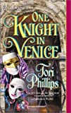 One Knight In Venice (Harlequin Historical)