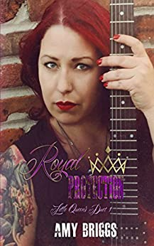 Royal Protection: Little Queens Duet 1 by [Briggs, Amy]