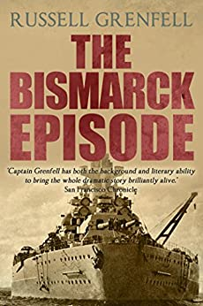 The Bismarck Episode by [Grenfell, Russell]