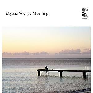 Mystic Voyage Morning [ITDC-111]