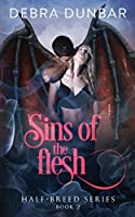 Sins of the Flesh (Half-Breed Series)