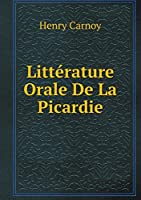 Littérature Orale de la Picardie