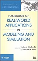 Handbook of Real-World Applications in Modeling and Simulation by Unknown(2012-04-24)