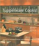 Tupperware Cooks!