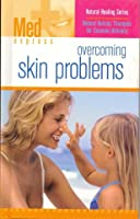 Overcoming Skin Problems (Med Express)