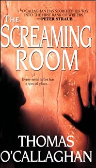 The Screaming Room by [O' Callaghan, Thomas]