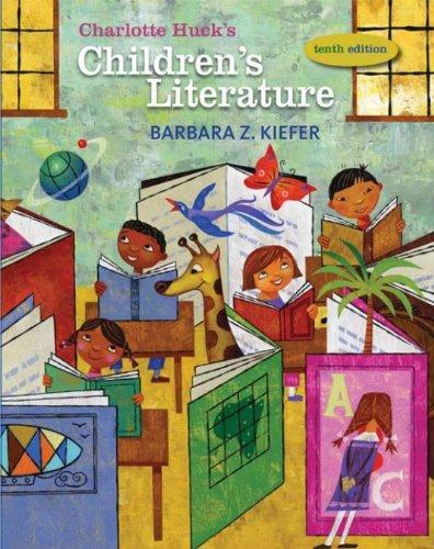 Charlotte Huck's Children's Literature (CHILDREN'S LITERATURE IN THE ELEMENTARY SCHOOL) (English Edition)