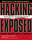 Hacking Exposed: Network Security Secrets and Solutions (Network Professional's Library)