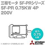 三菱電機 SF-PR 0.75KW 4P 200V 三相モータ SF-PRシリーズ (出力0.75kW) (4極) (200Vクラス) (脚取付形) (屋内形) (ブレーキ無) NN