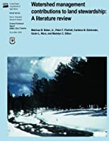 Watershed Management Contributions to Land Stewardship: A Literature Review