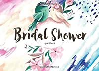 Bridal Shower Guest Book: Bachelorette Party Guest Book Recorder of Cherished Memories Wedding Journal Gift Book (Guest Books For Parties) (Volume 3) [並行輸入品]