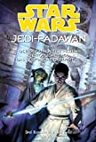 Star Wars Jedi-Padawan, Sammelband 04: (Band 10 - 12) Der gefaehrdete Frieden / Die toedliche Jagd / Das teuflische Experiment