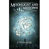 Moonlight And Midtown (Fairy Tales of the Magicorum) (English Edition)