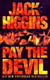 Pay the Devil (Higgins, Jack)