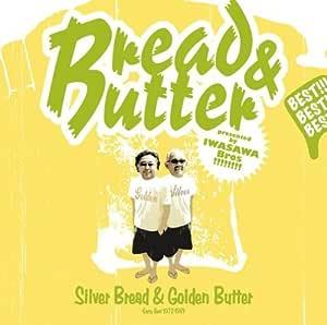 Silver Bread&Golden Butter~Early Best 1972-1981~