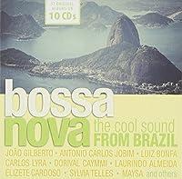 Bossa Nova-The Cool Sound From Brazil by Jo茫o Gilberto