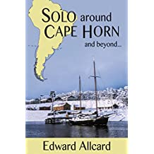 Solo around Cape Horn: and beyond…