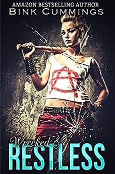 Wrecked & Restless (Sacred Sinners MC - Texas Chapter Book 4) by [Cummings, Bink]