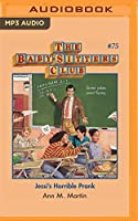Jessi's Horrible Prank (Baby-sitters Club)